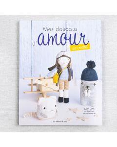 MES DOUDOUS D'AMOUR AU CROCHET